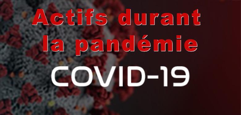 Actifs durant Covid-19 Coronavirus